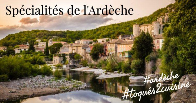 Spécialités de l'Ardèche